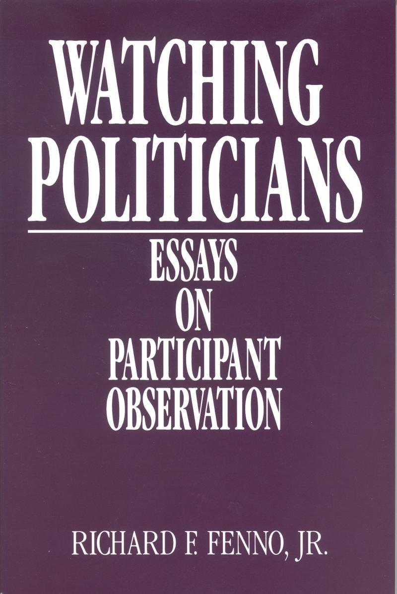 watching politicians essays on participant observation