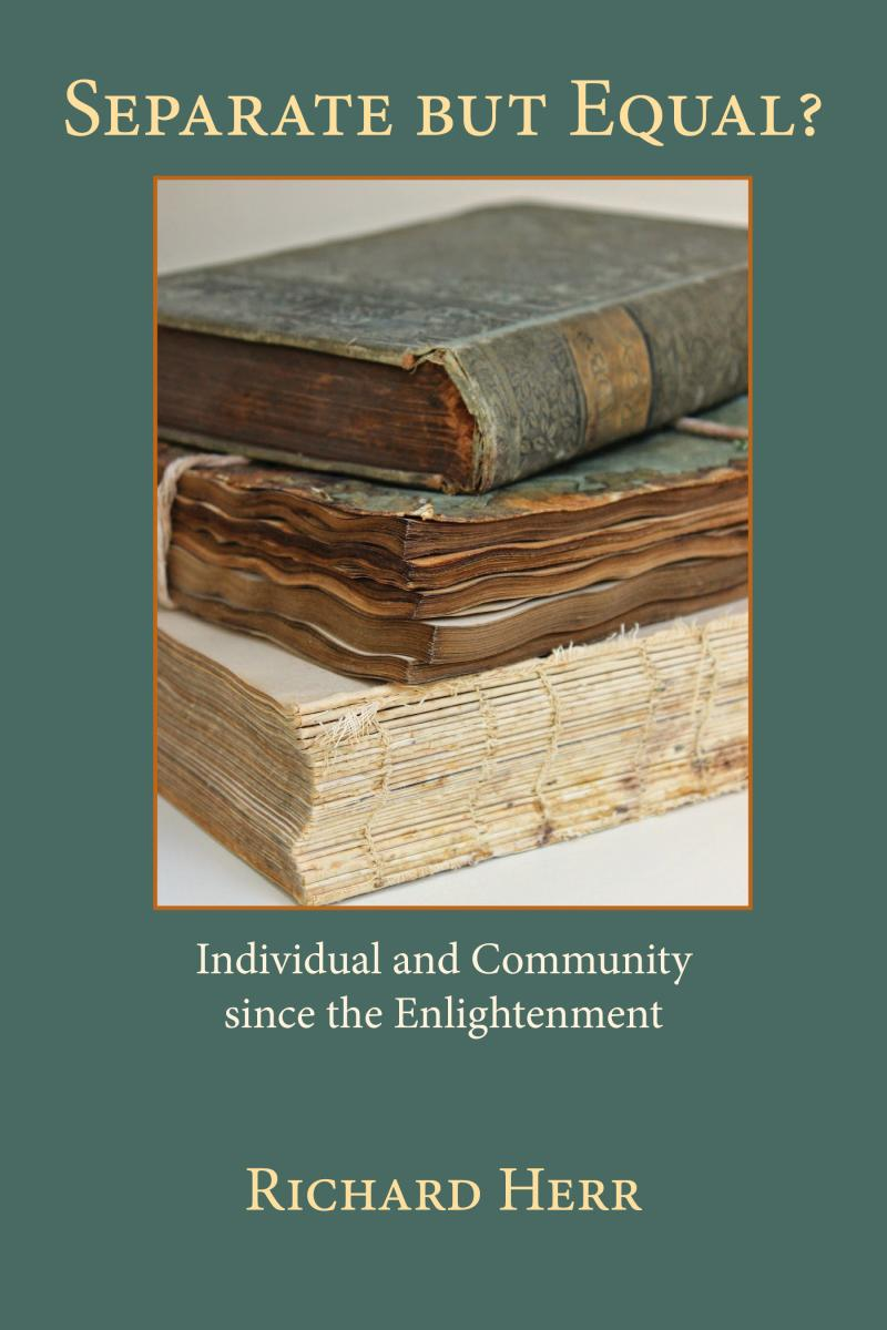 Separate But Equal? Individual and Community since the Enlightenment