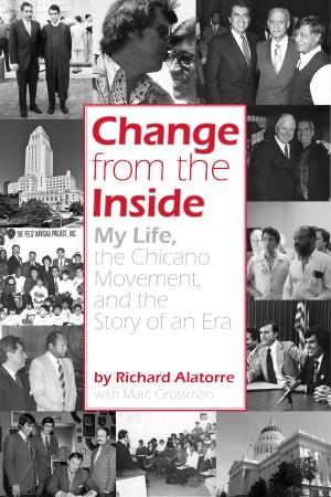 cover image of Change from the Inside by Richard Alatorre