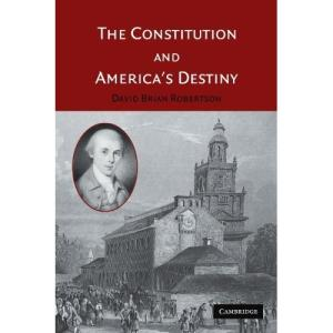 the_constitution_and_americas_destiny